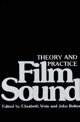 Film Sound By Weis, Elisabeth/ Belton, John