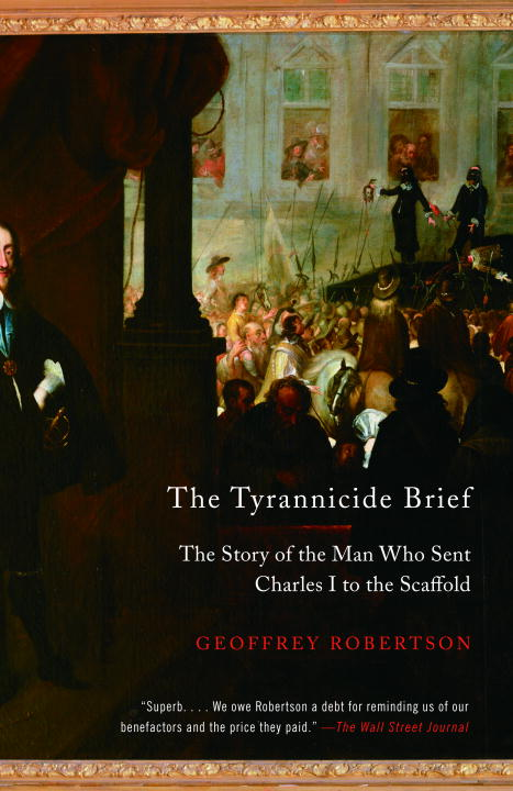 The Tyrannicide Brief By Robertson, Geoffrey